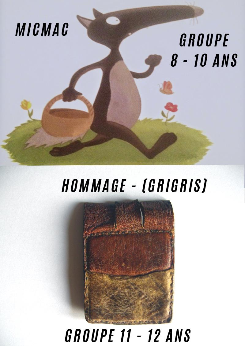 Micmac et Hommage ( Grigris) ATEM 3
