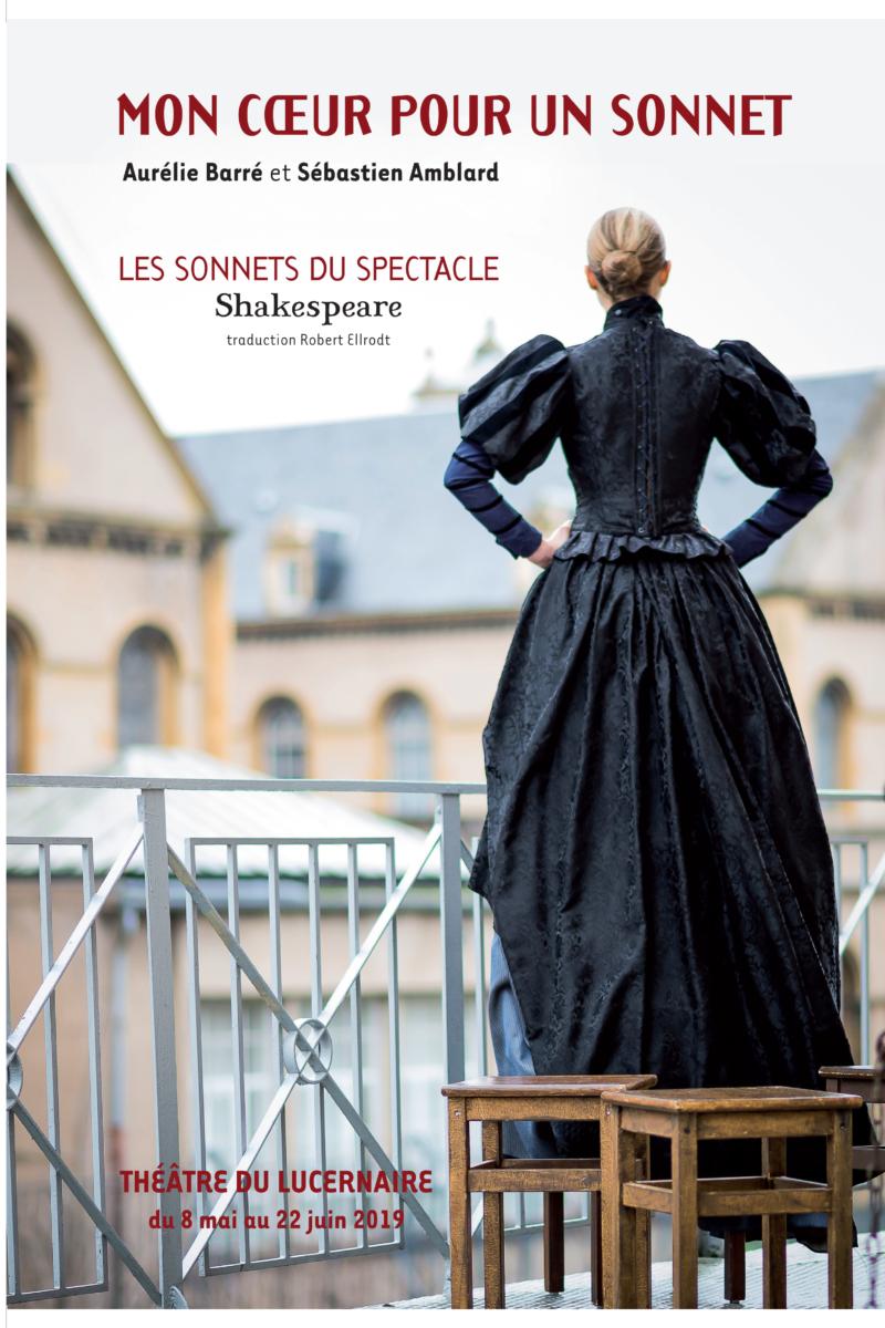 MON COEUR POUR UN SONNET / Samedi 15 Février 2019 / 20 h 30 / Le Geyser / Tout public /1 h